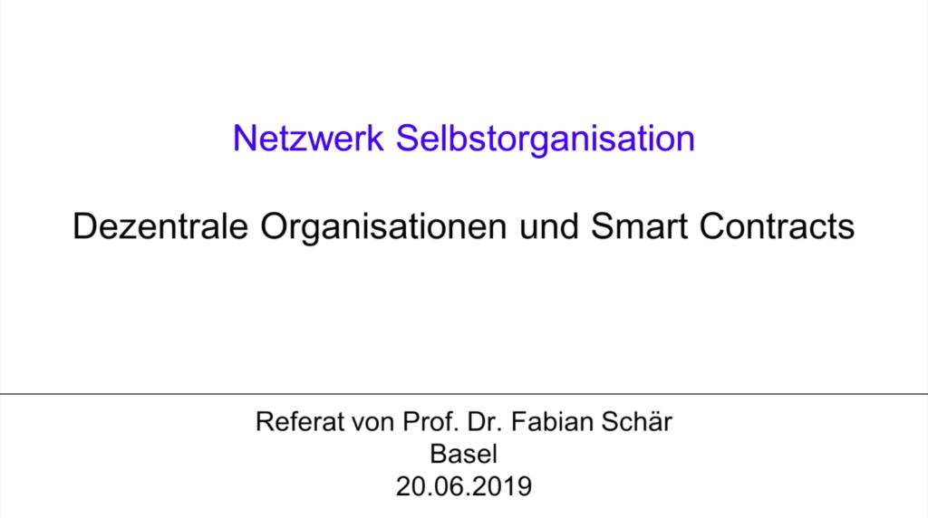 V1 Keynote 4: Dezentrale Organisationen und Smart Contracts