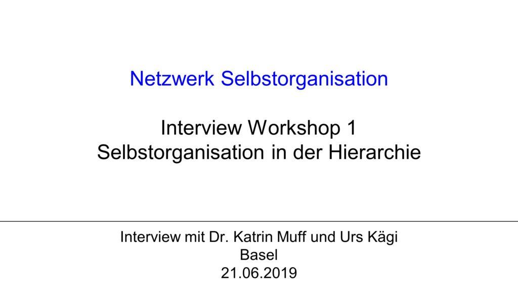 V1 Workshop 1: Selbstorganisation in der Hierarchie