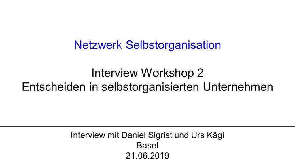 V1 Workshop 2: Entscheiden in selbstorganisierten Unternehmen